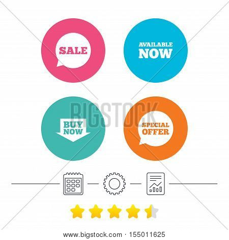 Sale icons. Special offer speech bubbles symbols. Buy now arrow shopping signs. Available now. Calendar, cogwheel and report linear icons. Star vote ranking. Vector