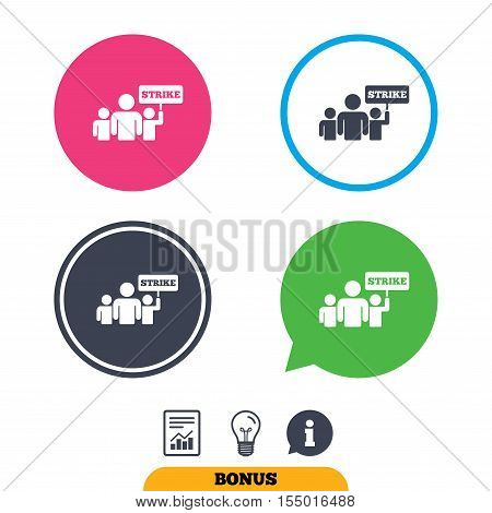 Strike sign icon. Group of people symbol. Industrial action. People holding protest banner. Report document, information sign and light bulb icons. Vector