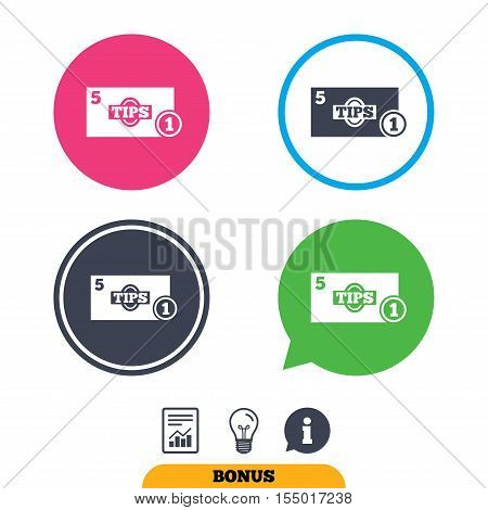 Tips sign icon. Cash money symbol. Coin and paper money. Report document, information sign and light bulb icons. Vector