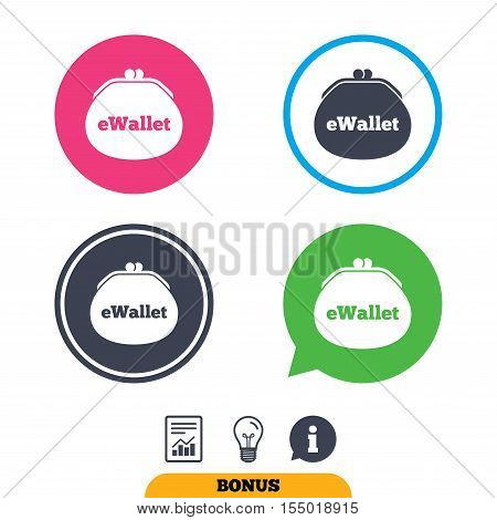 eWallet sign icon. Electronic wallet symbol. Report document, information sign and light bulb icons. Vector