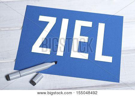 Ziel Blue Board With German Writing