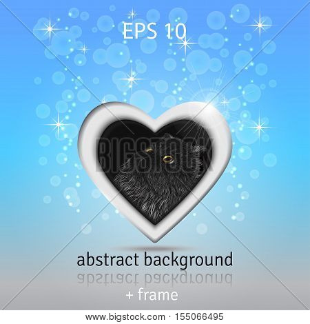 Abstract vector background. Bokeh sparkles and stars. Frame in the form of heart. Persian cat is painted by hand. Picture in frame can be easily changed.