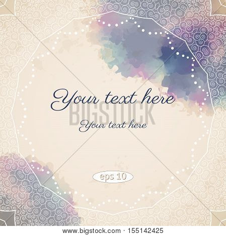 Vintage vector background. Watercolor spots blotches and filigree frame. Place for your text. Perfect as invitation or congratulation.