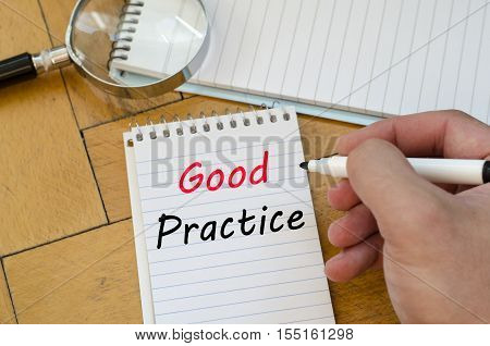 Good practice text concept write on notebook