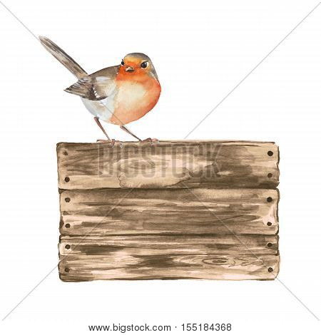 Wooden sign and robin. Watercolor illustration with a bird.