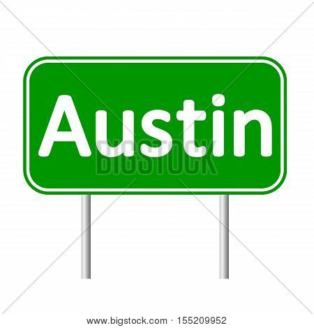 Austin green road sign isolated on white background
