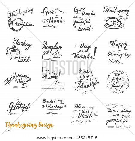 Big set of Thanksgiving hand lettering calligraphy design elements isolated on white background. Handwritten phrases on Thanksgiving theme in modern black brush pen style. Vector illustration. Set 1.