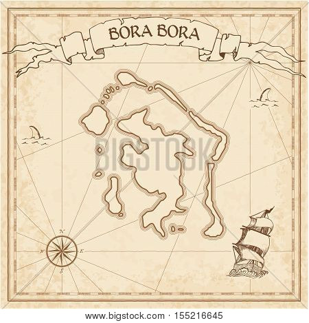 Bora Bora Old Treasure Map. Sepia Engraved Template Of Pirate Island Parchment. Stylized Manuscript