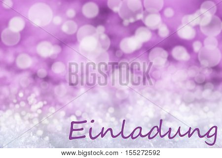 German Text Einladung Means Invitation. Pink Or Rose Christmas Bokeh Background Or Texture With Snow. Copy Space For Your Text Here