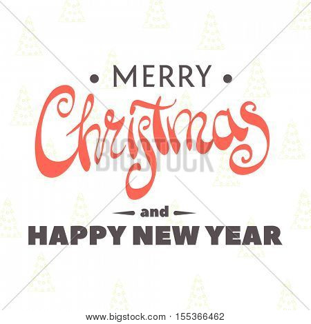 The inscription Merry Christmas and Happy New Year on a white background with transparent Christmas trees