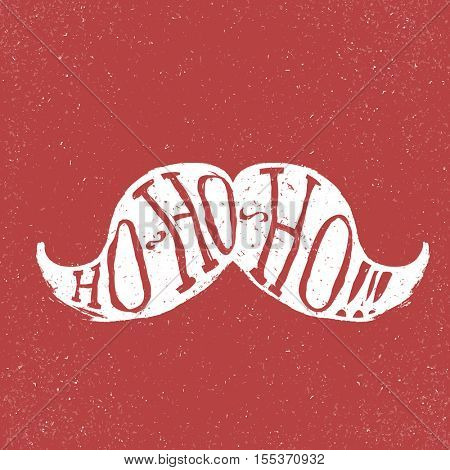 Santa vintage moustache. On textured grunge red background. Ho-ho-ho! text. Vector illustration. Christmas fun concept. Postcard template