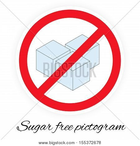 Vector illustration of sugar free pictogram stylized like traffic sign. Picture with three cubes of sugar in colors.