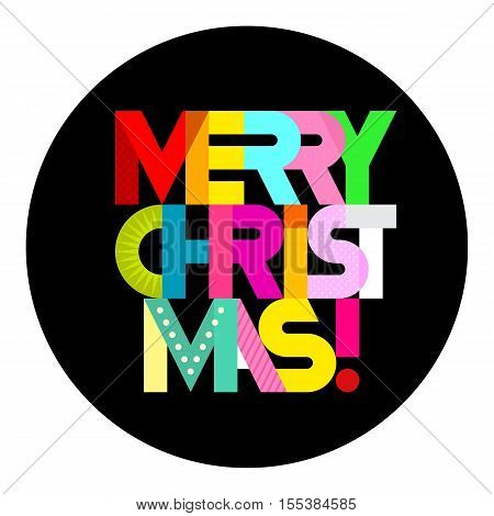 Merry Christmas! - vibrant colors on a black background vector decorative text architecture. Round shape lettering design.