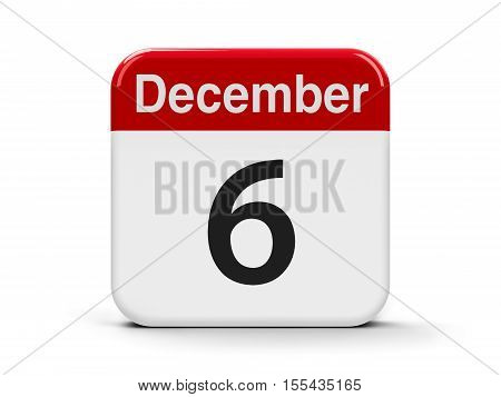 Calendar web button - The Sixth of December - Saint Nicholas Day and Finland's Independence Day three-dimensional rendering 3D illustration