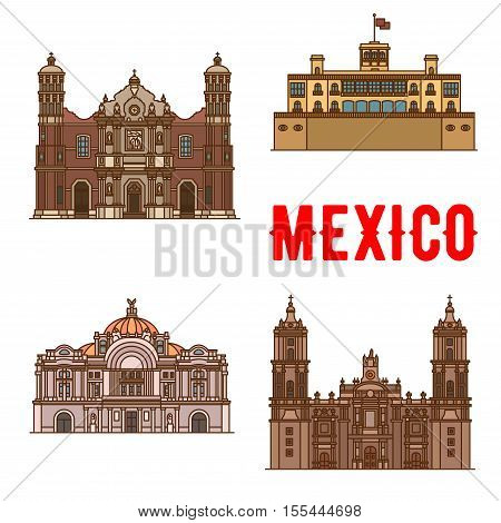 Tourist landmarks and sightseeings of Mexico. Our Lady of Guadalupe Basilica, Chapultepec Castle, Mexico Palace of Fine Arts, Metropolitan Cathedral. Vector detailed facades icons of mexican building and architecture travel attractions