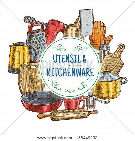 Kitchen utensils sketch. Vector icons of kitchenware appliances kettle, cutting board, glove, saucepan and frying pan, rolling-pin, cup and whisk, mixer, grater, hatchet, cooking glove, mortar