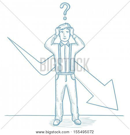 Bankrupt with question mark above his head. Bankrupt clutching his head on the background of chart going down. Concept of business bankruptcy. Hand drawn vector sketch illustration on white background