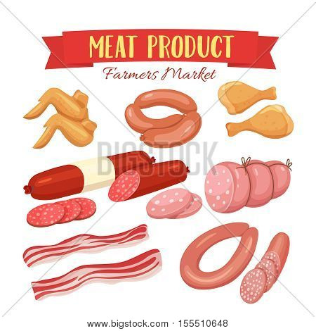 Delicatessen icons set illustration , chorizo, sausage , chicken wings, chicken legs, ham, salami slices, sausage . Meat product vector isolated on white background in cartoon style.