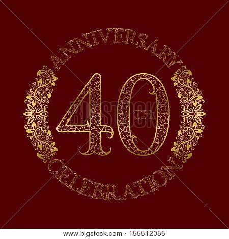 40th anniversary celebration vintage patterned logo symbol. Golden circular ornate emblem on red.
