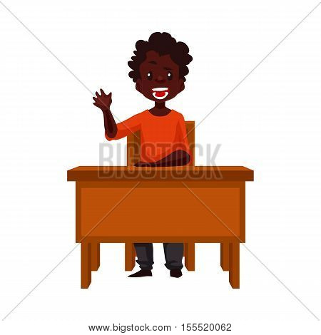 Clever black school boy sitting at the desk and raising hand to answer, cartoon vector illustration isolated on white background. African American boy sitting at the school desk and ready to answer