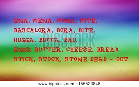 Traditional children's rhymes. Ena, mena, mona, mite,