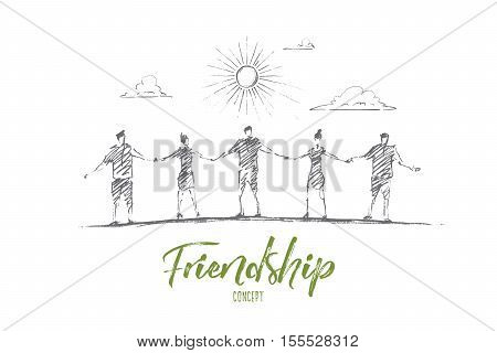 Vector hand drawn friendship concept sketch. Five friends standing under the Sun and holding each others hands. Lettering Friendship concept