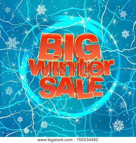 Big winter sale on blue background. Red 3d words. Vector illustration.