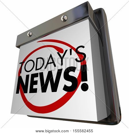 Todays News Item Announcement Update Calendar 3d Illustration