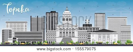 Topeka Skyline with Gray Buildings and Blue Sky. Business Travel and Tourism Concept with Modern Architecture. Image for Presentation Banner Placard and Web Site.