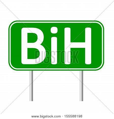 Bosnia and Herzegovina road sign isolated on white background.