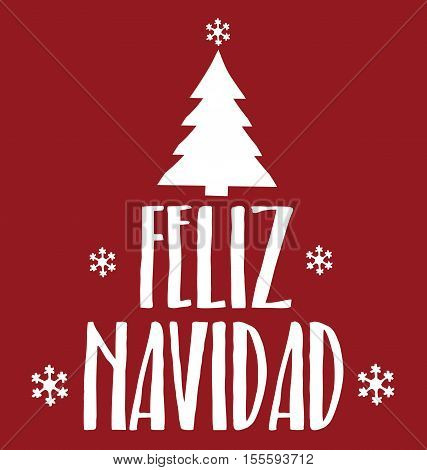 Feliz Navidad Greeting Card - Merry Christmas Letter Background Postcard Calligraphy Typography Illustration Vector Stock