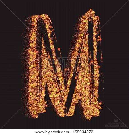 Vector grungy font 001. Letter M. Abstract bright golden shimmer glowing round particles vector background. Scatter shine tinsel light effect. Hand made grunge shape design element