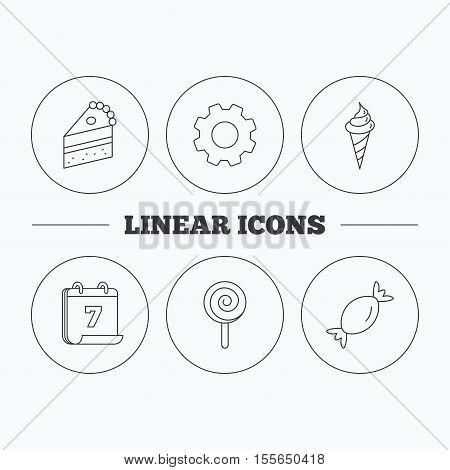 Cake, candy and ice cream icons. Piece of cake, lolly pop linear sign. Flat cogwheel and calendar symbols. Linear icons in circle buttons. Vector