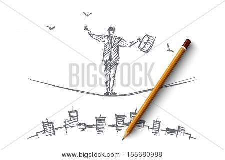 Vector hand drawn business concept sketch and pencil over it. Bisinessman standing and balancing on rope over big city