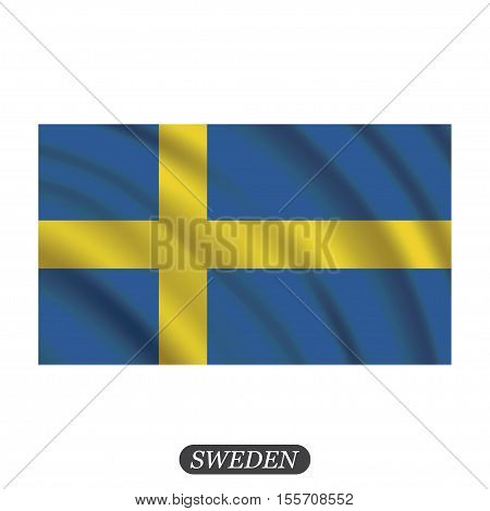 Waving Sweden flag on a white background. Vector illustration