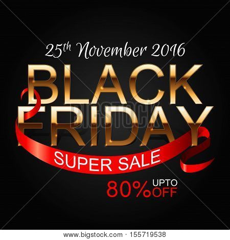 Black Friday sale inscription design template. Black Friday banner.  illustration. Black friday design, sale, discount, advertising, marketing price. Clothes, furnishings cars food sale