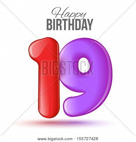 Ninteenth birthday greeting card template with 3d shiny number nineteen balloon on white background. Birthday party greeting, invitation card, banner with number 19 shaped balloon on white background