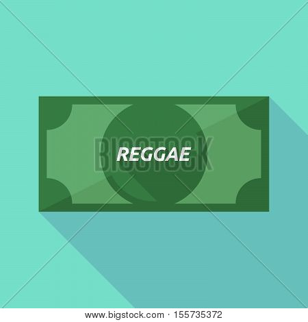 Long Shadow Bank Note With    The Text Reggae