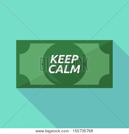 Long Shadow Bank Note With    The Text Keep Calm