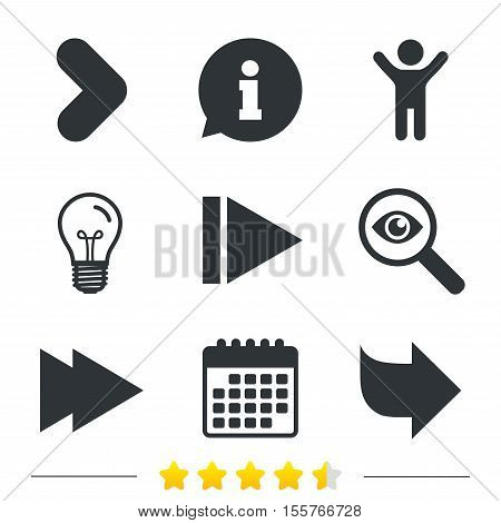 Arrow icons. Next navigation arrowhead signs. Direction symbols. Information, light bulb and calendar icons. Investigate magnifier. Vector