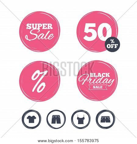 Super sale and black friday stickers. Clothes icons. T-shirt and pants with shorts signs. Swimming trunks symbol. Shopping labels. Vector