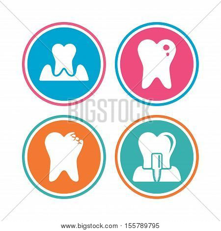 Dental care icons. Caries tooth sign. Tooth endosseous implant symbol. Parodontosis gingivitis sign. Colored circle buttons. Vector