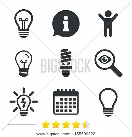 Light lamp icons. Fluorescent lamp bulb symbols. Energy saving. Idea and success sign. Information, light bulb and calendar icons. Investigate magnifier. Vector