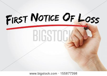 Hand Writing First Notice Of Loss With Marker