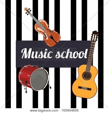 Music school Sign. Musical instruments and black keys on the background Violin guitar and drum .
