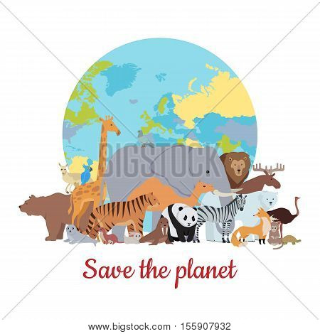 Save the planet baner. Various animals stands or sits on background of globe. Poster with elephant, giraffe, panda, fox, monkey, ostrich, bear, tiger, camel, kangaroo parrot zebra lion