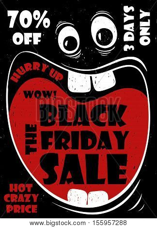 Funny Black Friday sale poster with crazy cartoon face and screaming big mouth. Vector illustration.