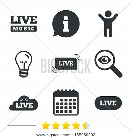 Live music icons. Karaoke or On air stream symbols. Cloud sign. Information, light bulb and calendar icons. Investigate magnifier. Vector