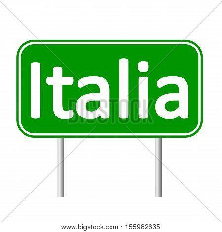 Italia road sign isolated on white background.