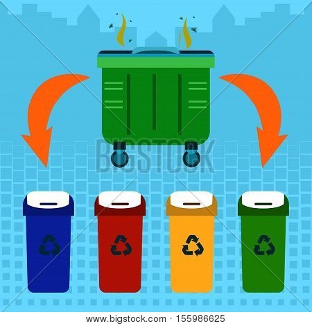 Waste sorting Vector illustration Stinky garbage container and four containers of different colors for waste sorting and recycling Flat design